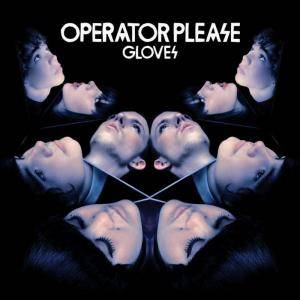 Cover - Operator Please: Gloves