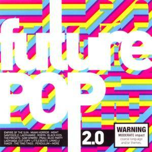 Cover - Does It Offend You, Yeah?: Future Pop 2.0