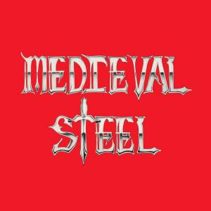 Medieval Steel: Anthology Of Steel, The - Cover