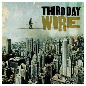 Cover - Third Day: Wire