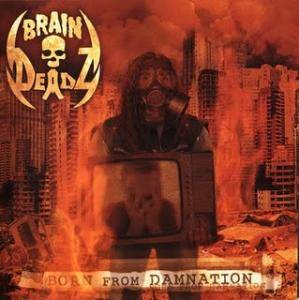 Cover - Braindeadz: Born From Damnation