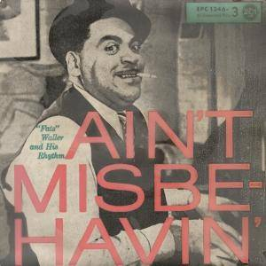 Cover - Fats Waller & His Rhythm: Ain't Misbehavin'
