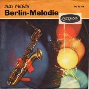 Billy Vaughn & His Orchestra: Berlin Melody - Cover