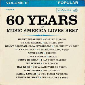 Cover - Ella Fitzgerald & Benny Goodman: 60 Years Of Music America Loves Best - Popular Volume III