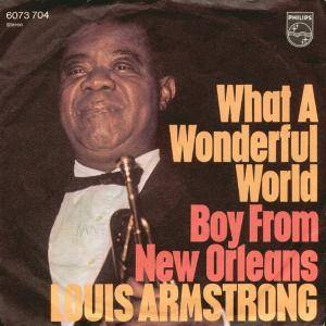 Louis Armstrong: What A Wonderful World / Boy From New Orleans - Cover