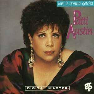 Cover - Patti Austin: Love Is Gonna Getcha