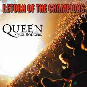 Queen & Paul Rodgers: Return Of The Champions - Cover