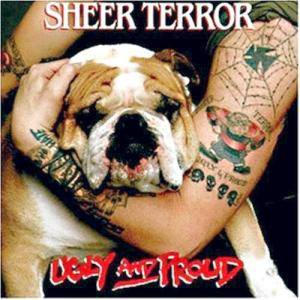 Sheer Terror: Ugly And Proud - Cover