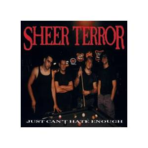 Cover - Sheer Terror: Just Can't Hate Enough