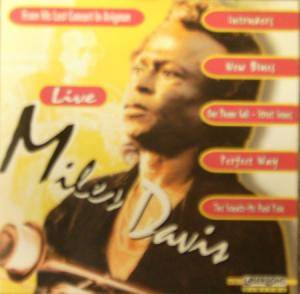 Miles Davis: Live - From His Last Concert In Avignon - Cover