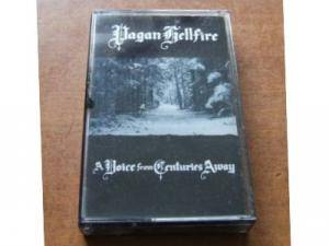 Pagan Hellfire: Voice From Centuries Away, A - Cover