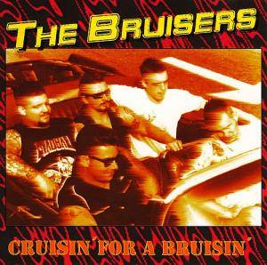 Cover - Bruisers: Cruisin' For A Bruisin'