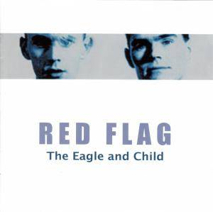 Cover - Red Flag: Eagle And Child, The