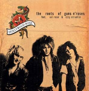 Hollywood Rose: Roots Of Guns N' Roses, The - Cover