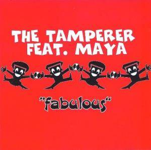 Cover - Tamperer Feat. Maya, The: Fabulous
