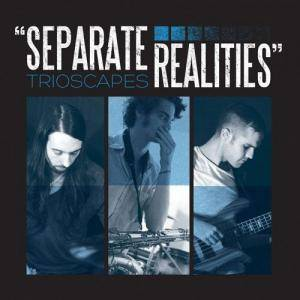 Trioscapes: Separate Realities - Cover