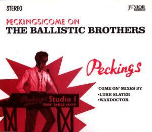 Cover - Ballistic Brothers, The: Peckings/Come On