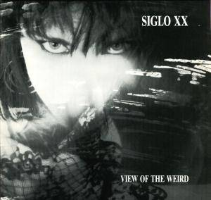 Siglo XX: View Of The Weird - Cover