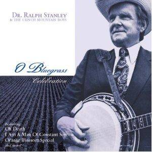 Cover - Ralph Stanley: O Bluegrass Celebration