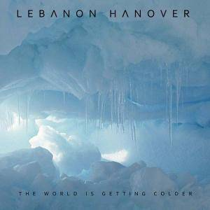 Lebanon Hanover: World Is Getting Colder, The - Cover