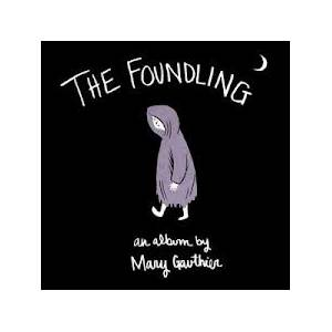 Cover - Mary Gauthier: Foundling, The