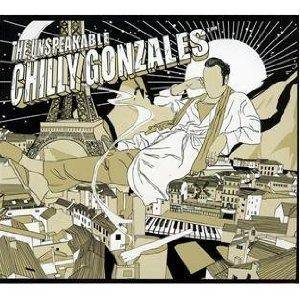 Cover - Chilly Gonzales: Unspeakable, The