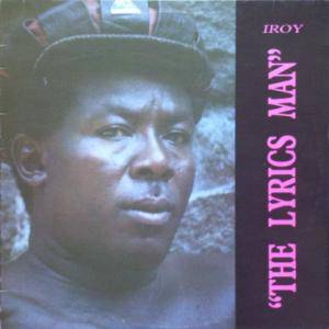 Cover - I-Roy: Lyrics Man, The