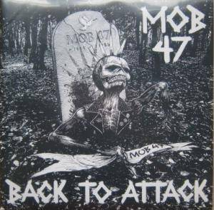 Cover - Mob 47: Back To Attack