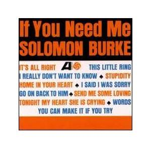 Cover - Solomon Burke: If You Need Me