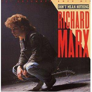 Richard Marx: Don't Mean Nothing - Cover