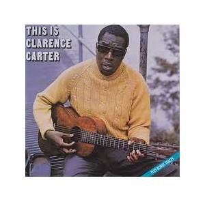 Cover - Clarence Carter: This Is Clarence Carter