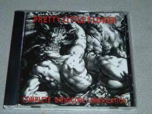 Pretty Little Flower: Complete Grindcore Annihilation - Cover