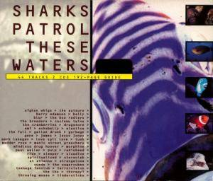 Sharks Patrol These Waters - The Best Of Volume 2 - Cover