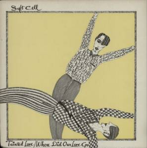 "Soft Cell: Tainted Love (12"") - Bild 1"