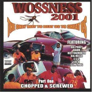 Cover - Woss Ness: Only Way To Beat Us To Cheat Us (Chopped & Screwed), The