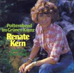 Renate Kern - Polterabend Im Grünen Kranz