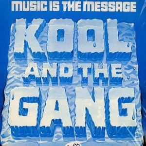 Cover - Kool & The Gang: Music Is The Message