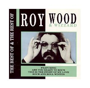 Roy Wood, Wizzard: Best Of & The Rest Of Roy Wood & Wizzard, The - Cover