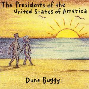 Cover - Presidents Of The United States Of America, The: Dune Buggy
