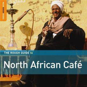 Cover - Maurice El Médioni & Roberto Rodriguez: Rough Guide To North African Café, The