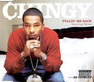 Cover - Chingy: Pullin' Me Back