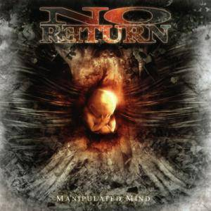 No Return: Manipulated Mind - Cover