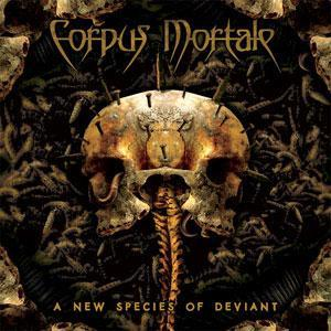 Corpus Mortale: New Species Of Deviant, A - Cover