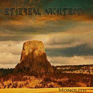Ethereal Architect: Monolith - Cover