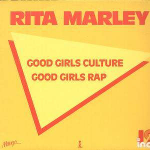 Cover - Rita Marley: Good Girls Culture Good Girls Rap