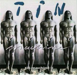 Cover - Tin Machine: Tin Machine II