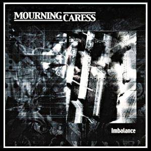 Mourning Caress: Imbalance - Cover