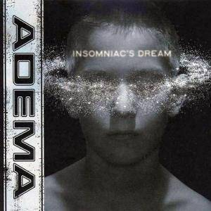 Cover - Adema: Insomniac's Dream