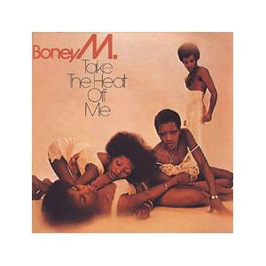 Boney M.: Take The Heat Off Me - Cover