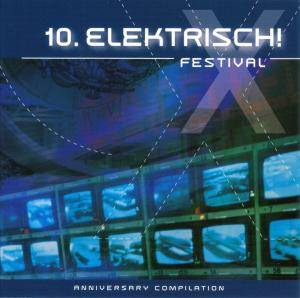 Cover - Distorted Reality: 10. Elektrisch Festival